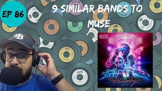 Let's Explore 9 Similar Bands to Muse