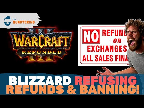 Blizzard REFUSING Refunds On Warcraft 3: Reforged & Banning People For Showing How!