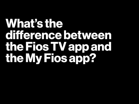 What's The Difference Between Fios TV App And My Fios App By Verizon Fios