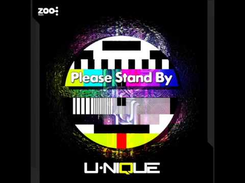 Unique - Please Stand by
