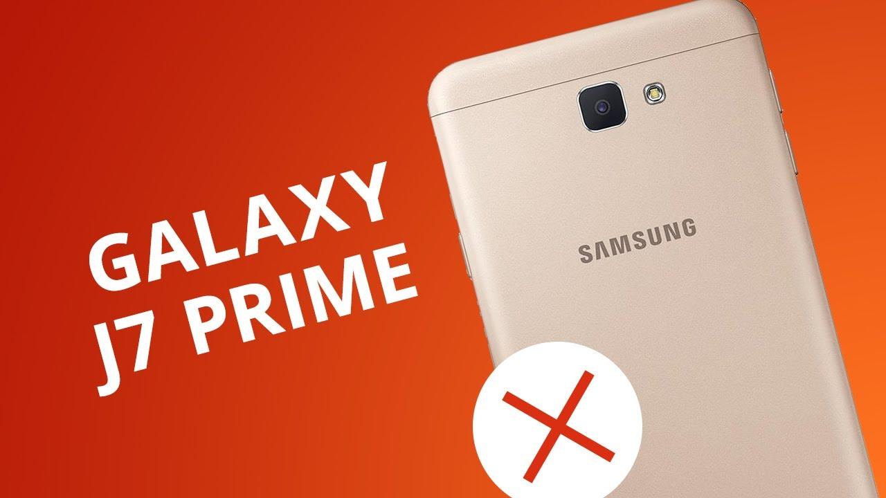 61bc5f578 5 motivos para você NÃO comprar o Galaxy J7 Prime - YouTube