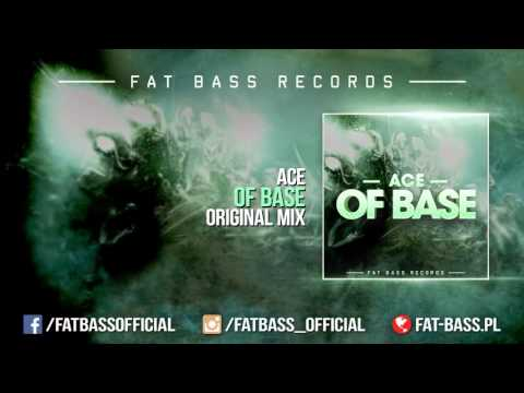 Ace - Of Base (Original Mix)