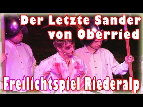 Der Letzte Sander von Oberried - Freilichtspiel Riederalp 2018
