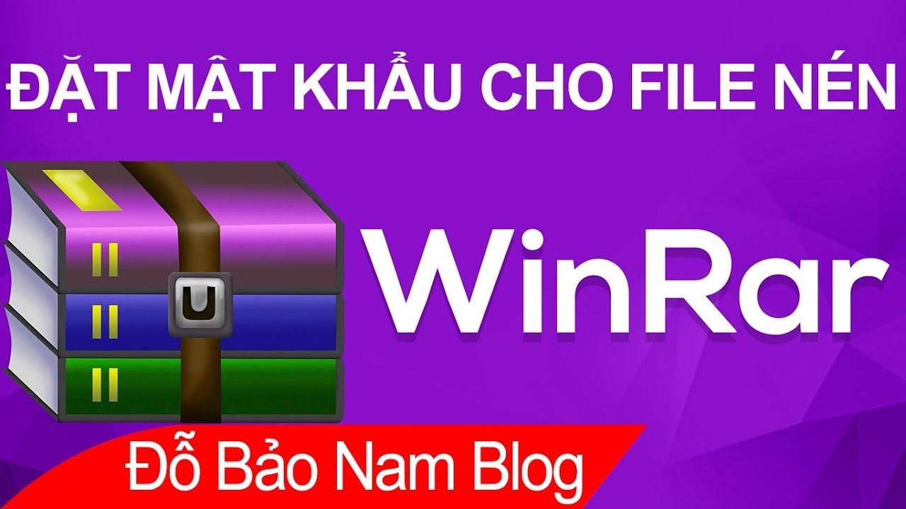 Cách đặt mật khẩu cho file nén Winrar để bảo vệ tài liệu luôn an toàn