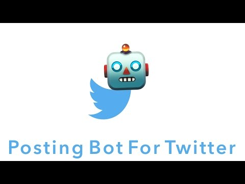 Twitter Bot Tutorial: Making A Bot That Will Auto Post For You