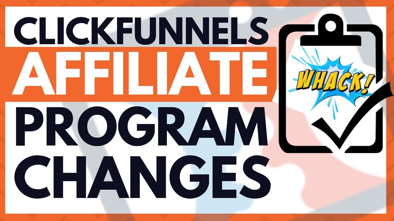 Clickfunnels Affiliate Program Commission Structure Changes | August 2019