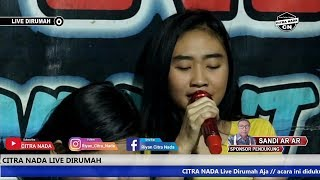 Download KECEWA || PUTRY MARCOPOLO || CITRA NADA LIVE DIRUMAH || Part 04