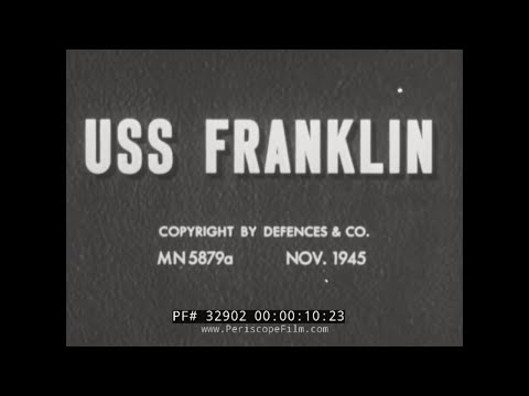 FIRE AND EXPLOSION DAMAGE TO AIRCRAFT CARRIER USS FRANKLIN 32902