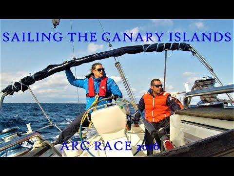 "Ep1 Gran Canaria ARC 2016 ""Sailing The Canary Islands"" Full Movie"