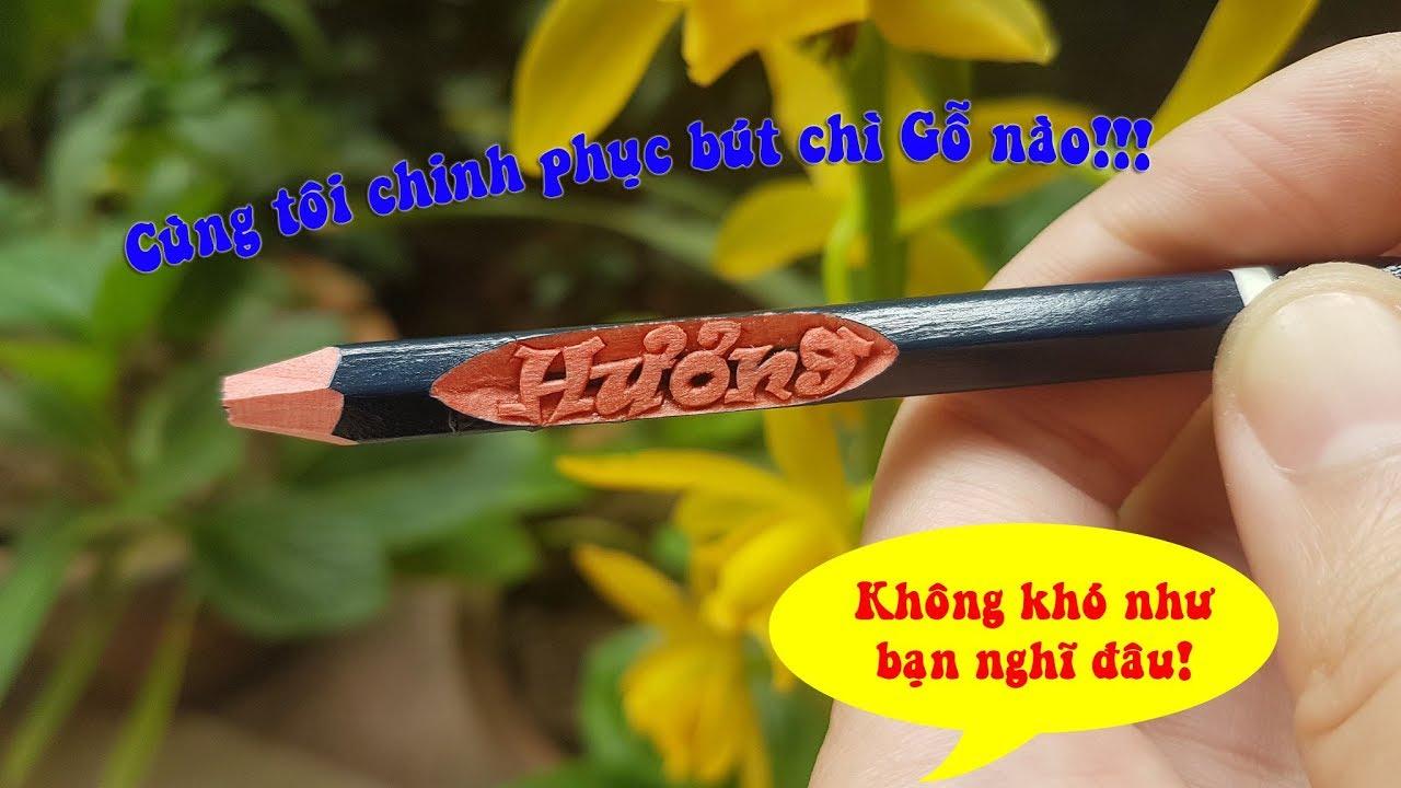Vlog khắc 3: Bí quyêts Khắc chữ Hương trên bút chì gỗ siêu cứng! |TranVuPencil