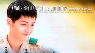 thaisub karaoke k will say it what are you doing talk love descendants of the sun ost