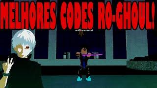 (ROBLOX) Ro-ghoul: TODOS OS CODES DO RO-GHOUL! #NARUTO10K