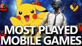 Top 10 Most Popular Mobile Games Of All Time!  Most Played Mobile Games In The World In 2020