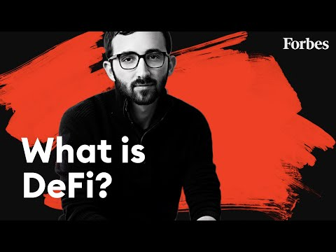 Cryptocurrency VC Explains How DeFi Could Revolutionize Our Financial Systems | Defined | Forbes