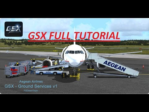 ✈ FSX GSX Full Tutorial