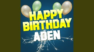 Happy Birthday Aden (Traditional Version)