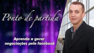 Aprenda a gerar negociações pelo facebook - Mendonça Junior