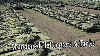 Abandoned Military Helicopters And Tanks. Junkyard Military Vehicles Exploring. Rusty Tanks Wreck