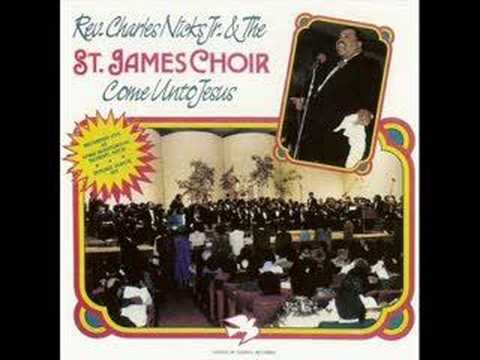 Rev. Charles Nicks & The St. James Adult Choir - There's A Stranger In Town