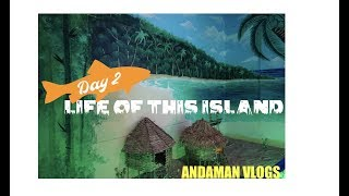 Life of this Island | Cruise to Havelock Island | Andaman Vlogs | Day 2