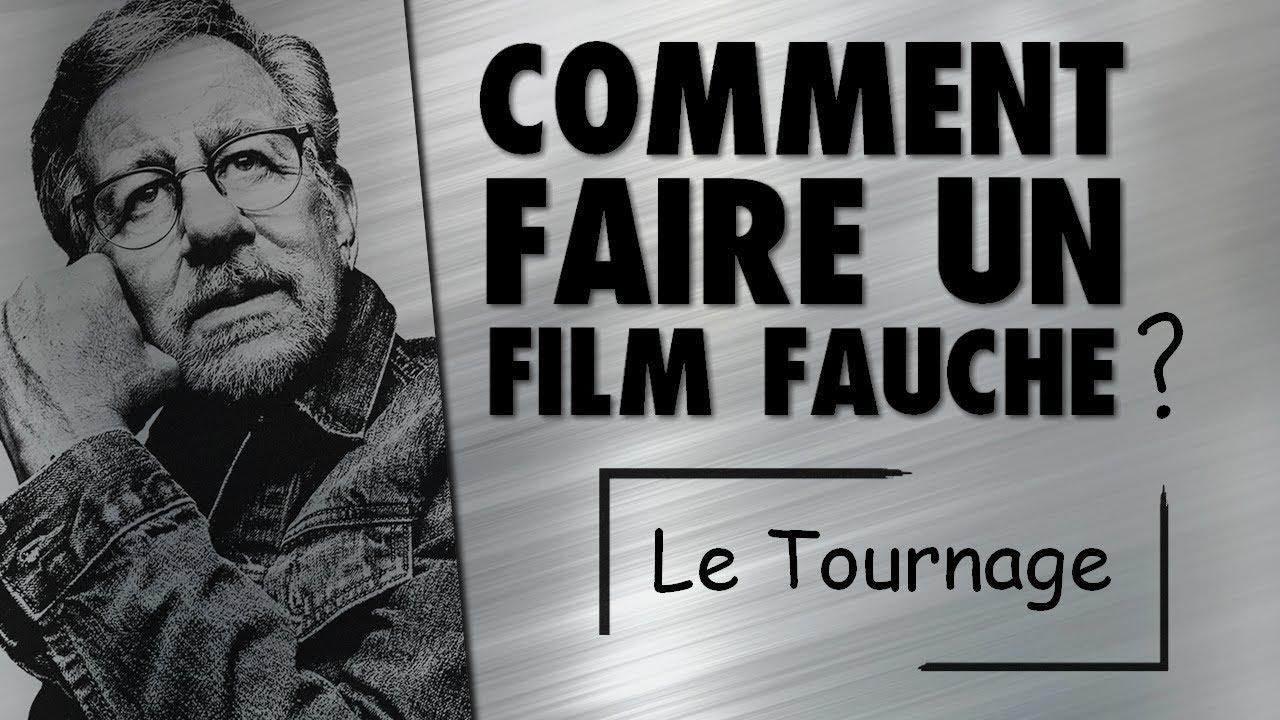 Comment Faire un Film Fauché (5/7) : Le Tournage