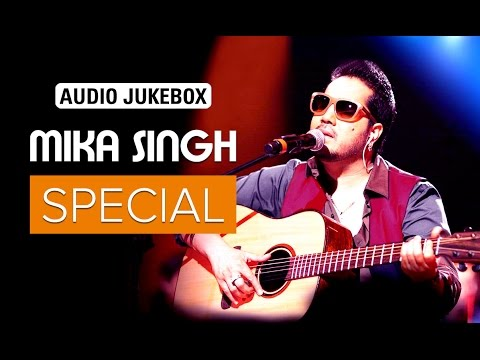 Mika Singh Special | Audio Jukebox