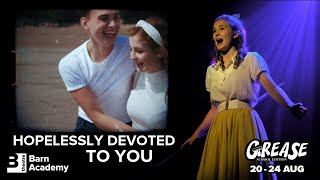 Hopelessly Devoted To You (Grease: School Edition)