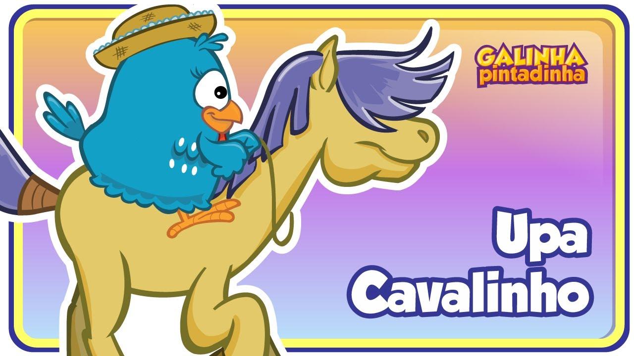 UPA CAVALINHO - Clipe Música Oficial - Galinha Pintadinha DVD 4