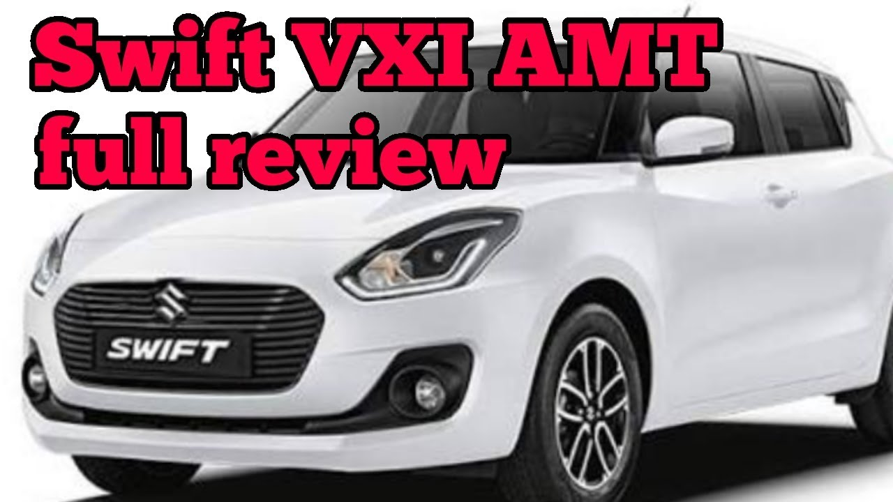 Maruti Suzuki Swift VXI AMT real review interior and exterior features and  price