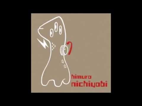 Himuro - Nichiyobi (Full Album)