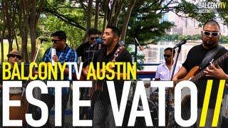 ESTE VATO - TRANSITORIO (BalconyTV)