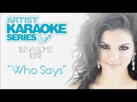 "Artist Karaoke Series - Selena Gomez & The Scene ""Who Says"" (Audio)"