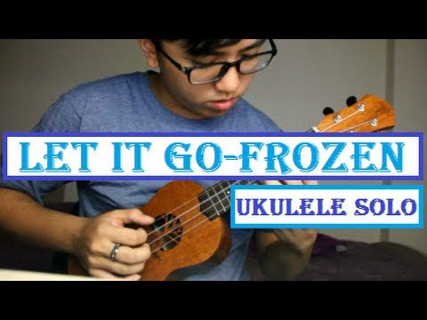 Let It Go - Frozen - Ukulele fingerstyle by Amos Lim (TABs) - YouTube