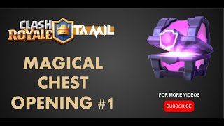 Clash Royale Tamil Magical Chest Opening And An Epic Live Battle Win