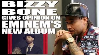 Bizzy Bone Gives Opinion On Eminem's 'Music To Be Murdered By' Album