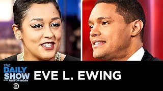 """Eve L. Ewing - Breaking Down Structural Racism with """"Ghosts in the Schoolyard"""" 