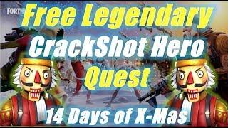 CrackShot, FREE Legendary Hero Quest / Fortnite Save the World