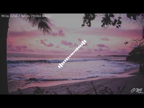 Miley Cyrus - Malibu (Tiësto Remix)