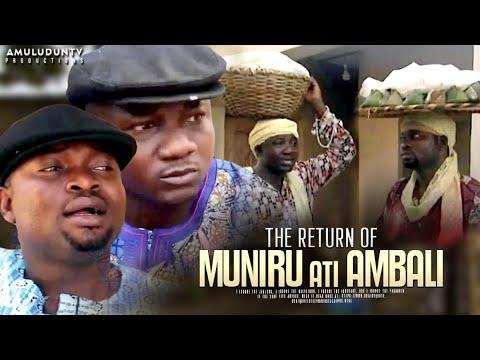 Download The Return Of Muniru Ati Ambali - Latest Yoruba Movie 2020 Drama Starring Sanyeri, Adekola Tijani