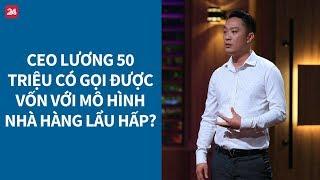 Shark Tank VN tập 2: CEO tự nhận lương 50 triệu đồng có gọi vốn thành công?| VTV24