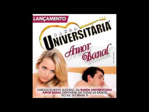 "Banda Universitária - Amor Banal"""