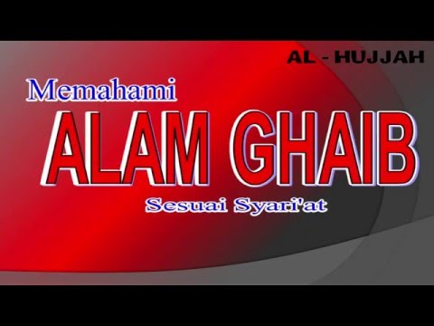 Mengenal Alam Ghaib JIN - Ust. Zulkifli Muhammad Ali, Lc, MA : MT. Al-Khansa
