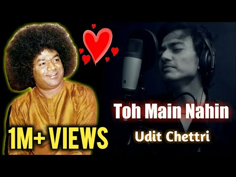 💞 Heart Touching Sai Bhajan || Toh Main Nahin