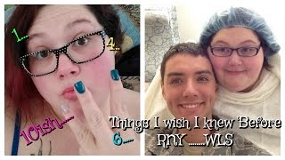 10 things I Wish I Knew Before Gastric Bypass / Weight Loss Surgery RNY WLS