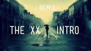 Repeat youtube video The XX - Intro (NAU Drum & Bass Remix)