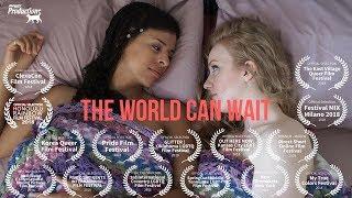 The World Can Wait (lesbian short film)