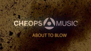 cheops   about to blow audiomp3