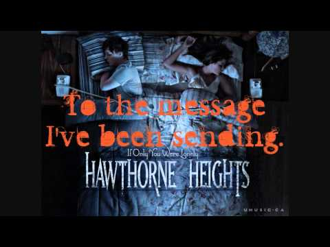 Hawthorne Heights - Pens And Needles (Music Video w/ Lyrics)