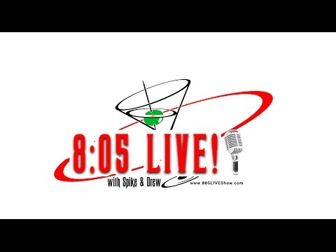 8:05 LIVE with Spike & Drew - Episode 21