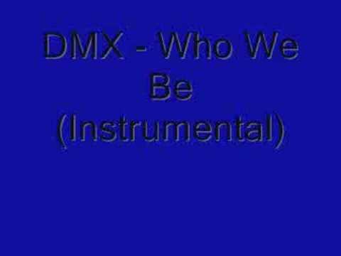 DMX - Who We Be Instrumental